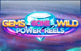 Gems Gone Wild Power Reels